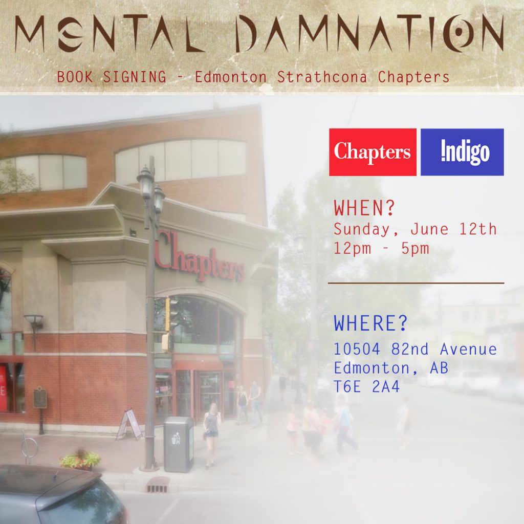 Strathcona Chapters Whyte Ave Mental Damnation Book Signing