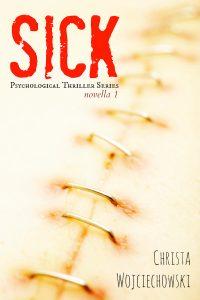 SICK by Christa Wojciechowski