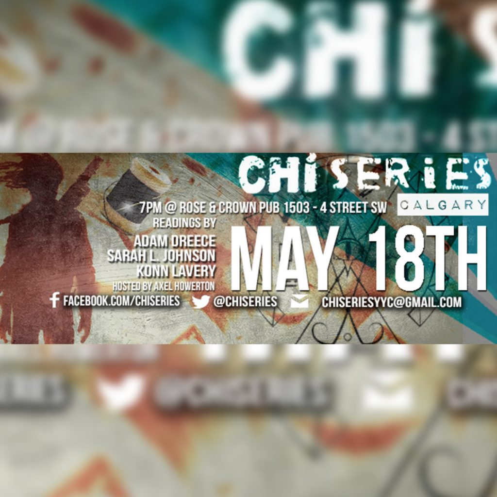 ChiSeries YYC: Sarah L. Johnson, Adam Dreece, and Konn Lavery!