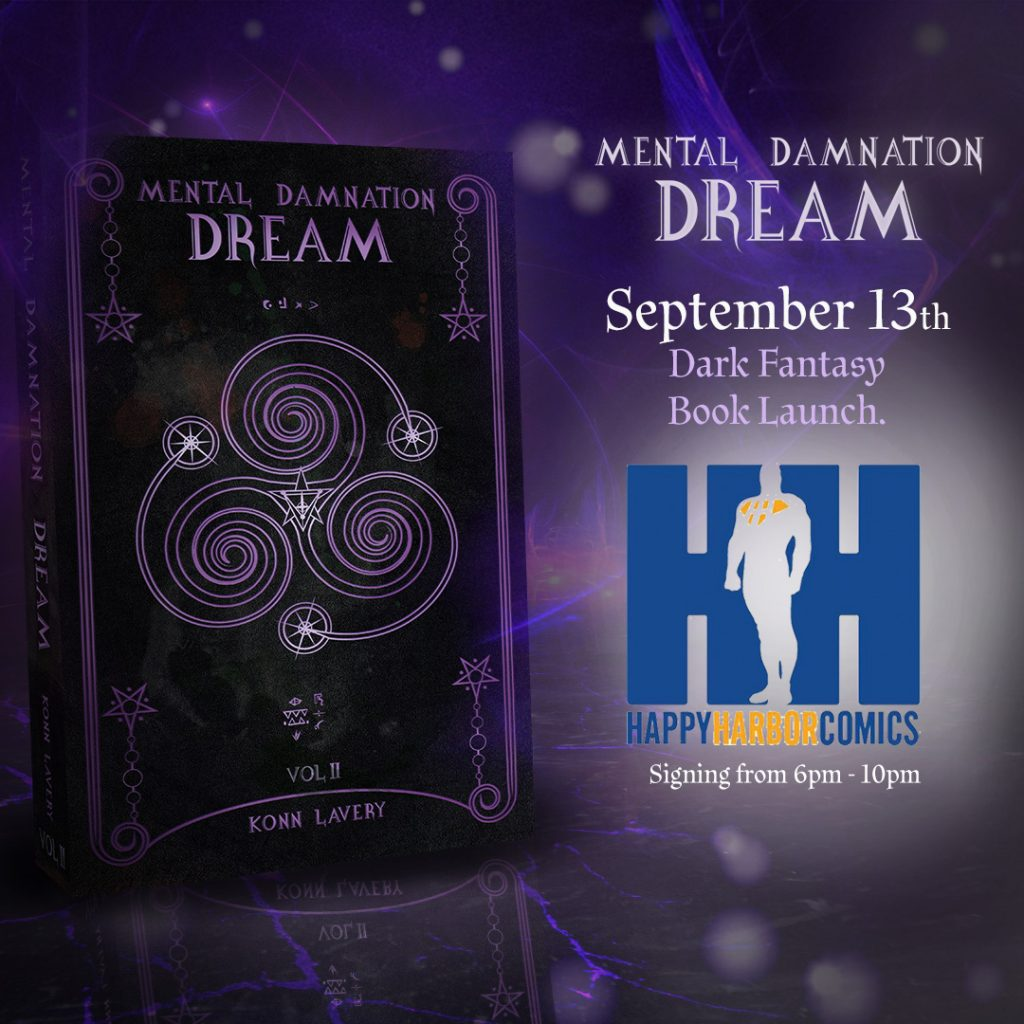 Dream, Part 2 of Mental Damnation Launch at Happy Harbor Comics