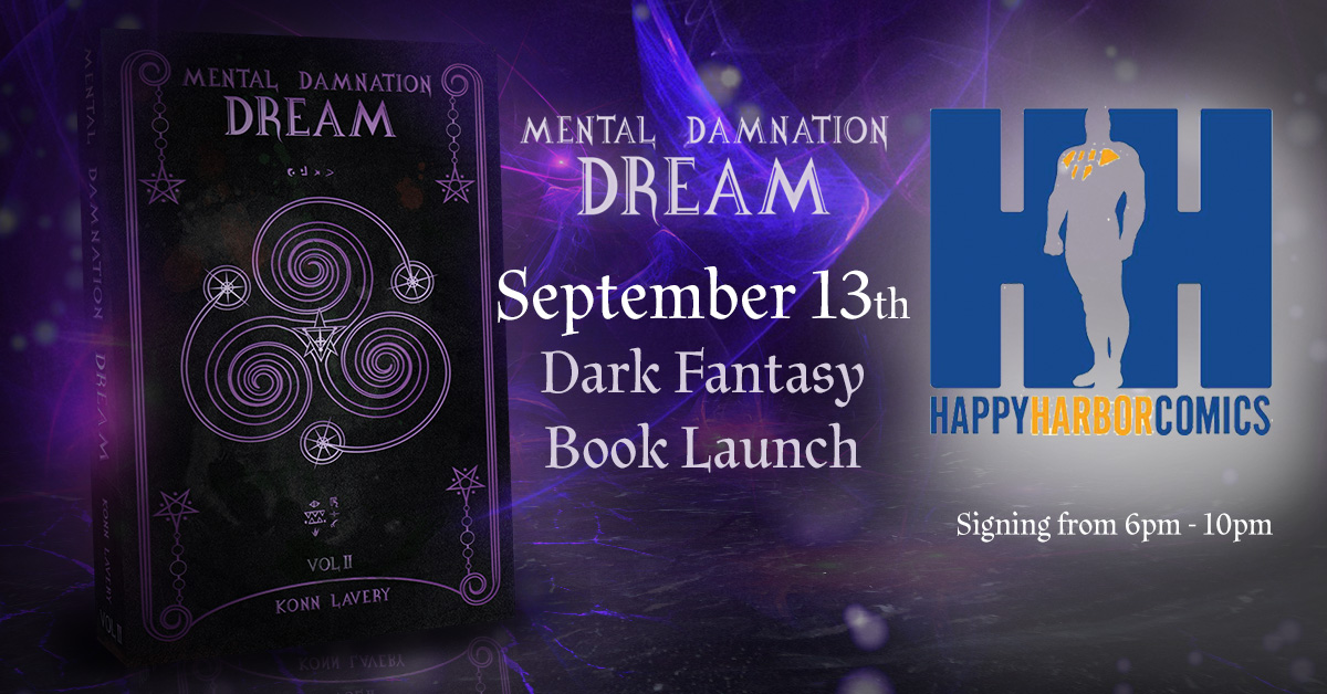 Dream, Part 2 of Mental Damnation Launch at Happy Harbor Comics