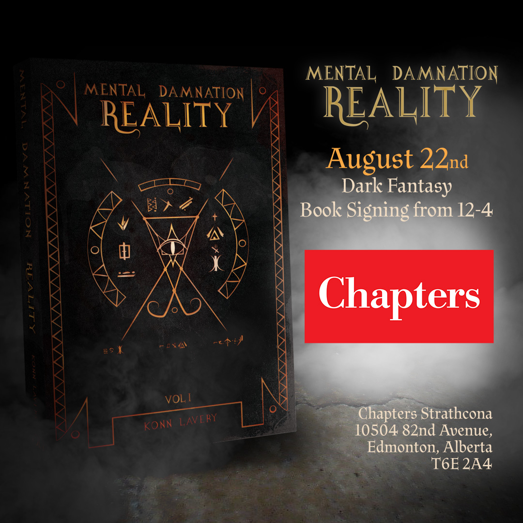 Mental Damnation: Reality Signing at Chapters Strathcona August 22nd