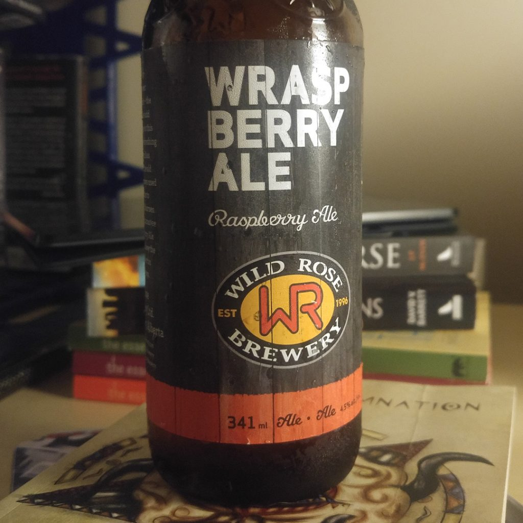 Unprocessed Thoughts 2017 July: Wild Rose Brewery Wraspberry Ale