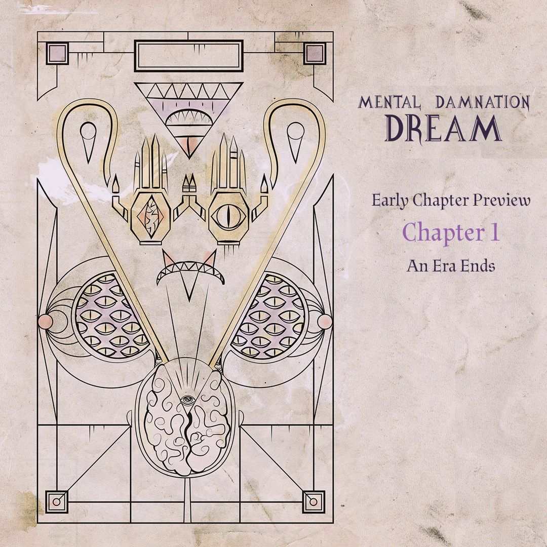 Preview Chapter 1 of Dream: Part 2 of Mental Damnation