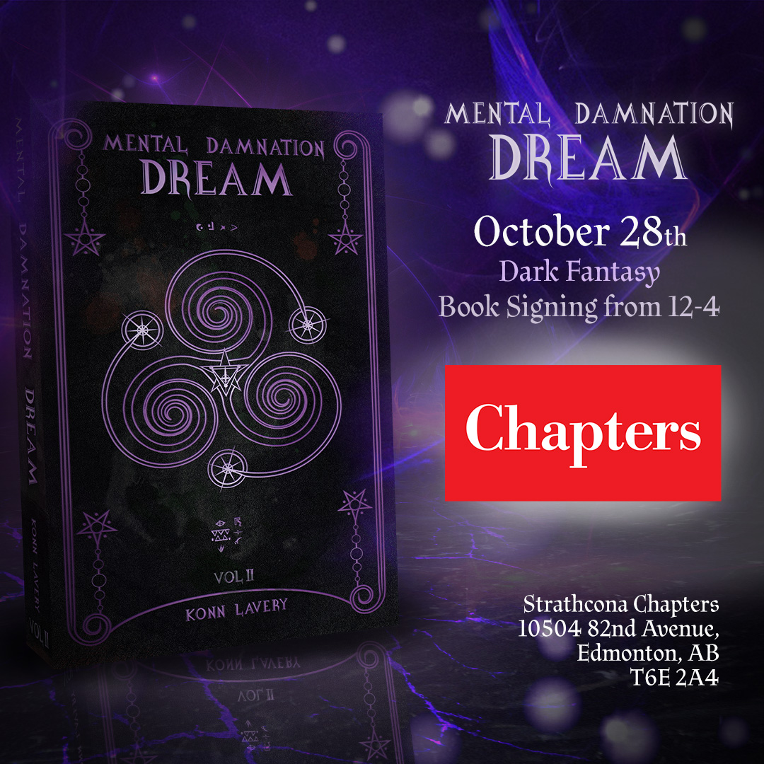 Dream: part 2 of Mental Damnation signing at Strathcona Chapters
