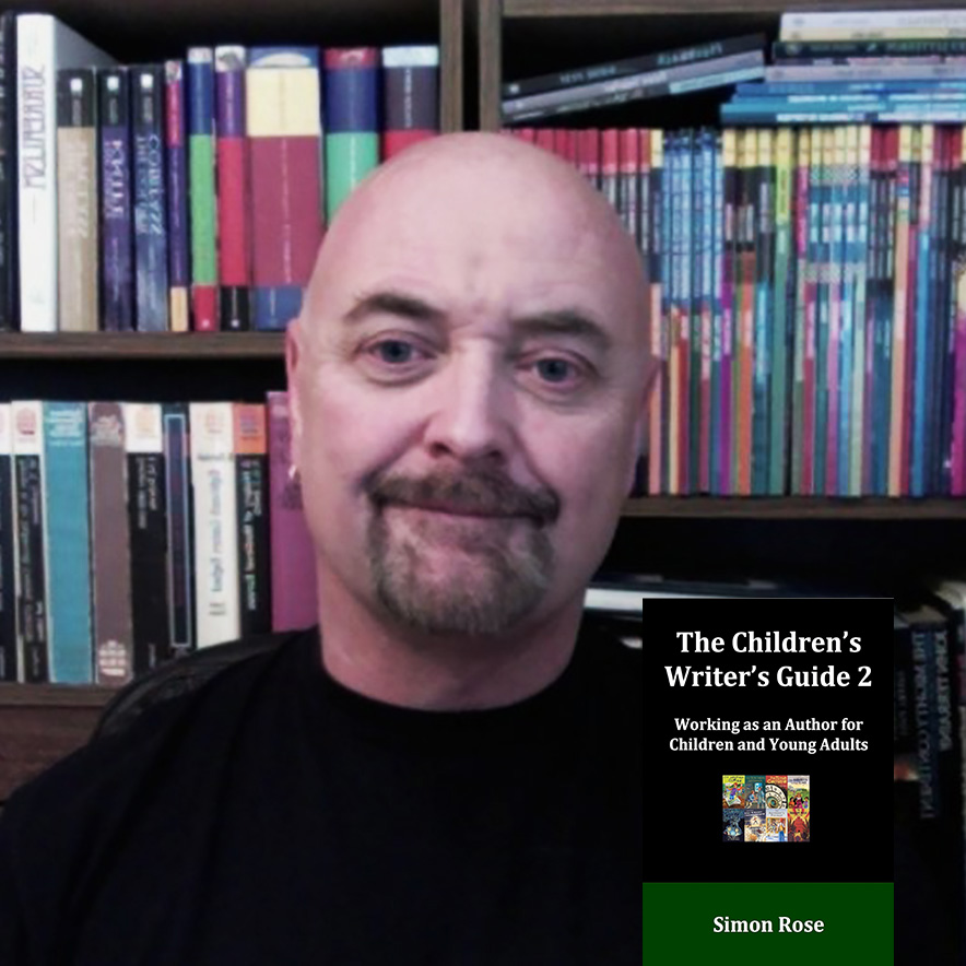 Simon Rose The Children's Writer's Guide