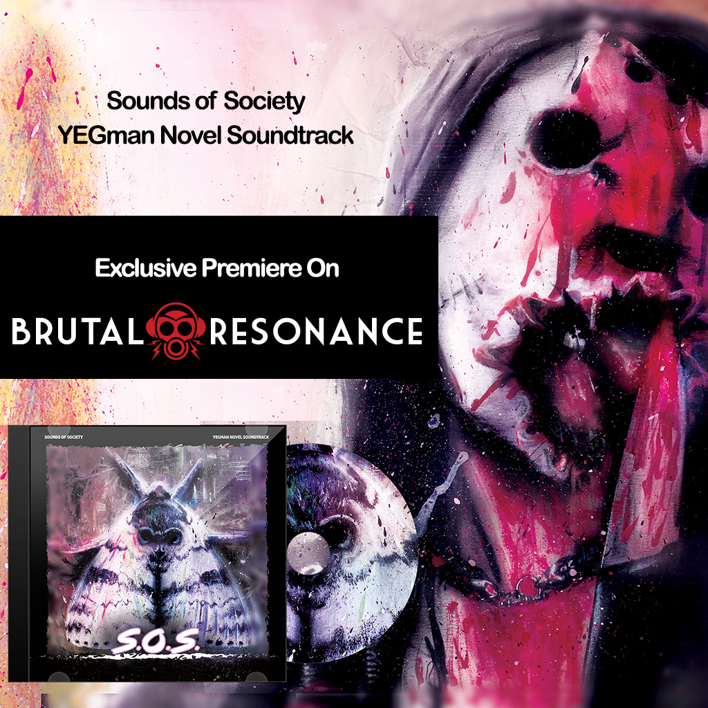 EXCLUSIVE PREMIERE: Sounds of Society YEGman on Brutal Resonance