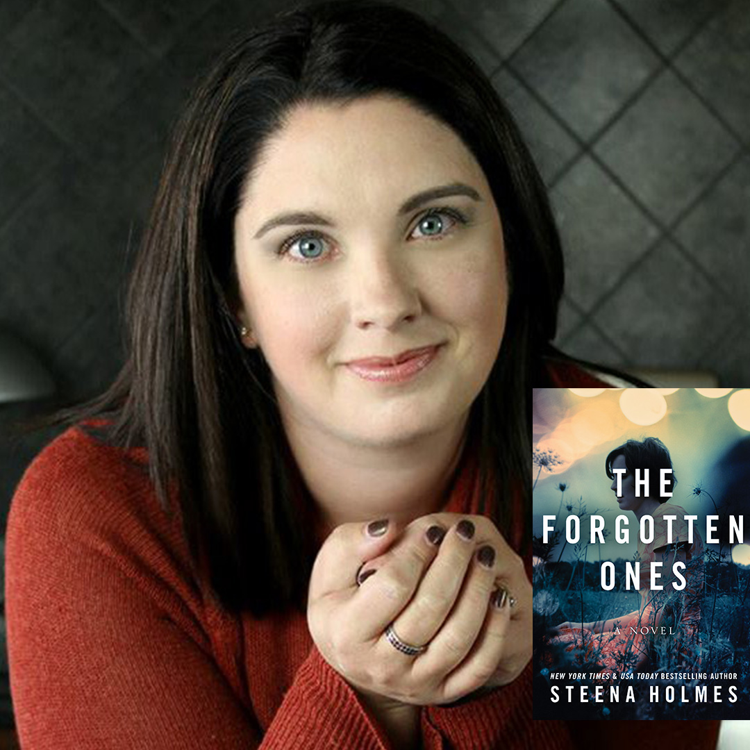 Steena Holmes, NY Times & USA Today Bestselling Author The Forgotten Ones