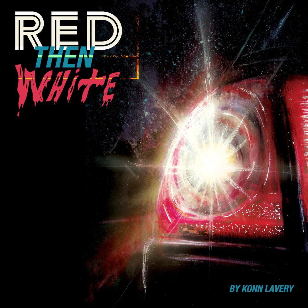 Red Then White by Konn Lavery