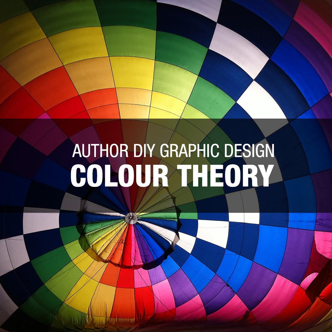 Author DIY Graphic Design – Colour Theory