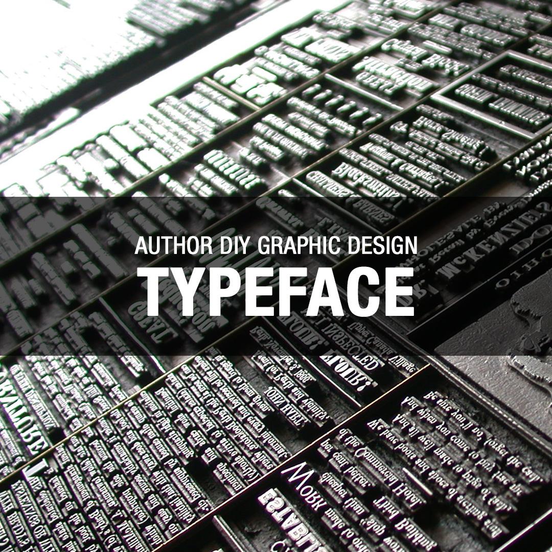 Author DIY Graphic Design – Typeface