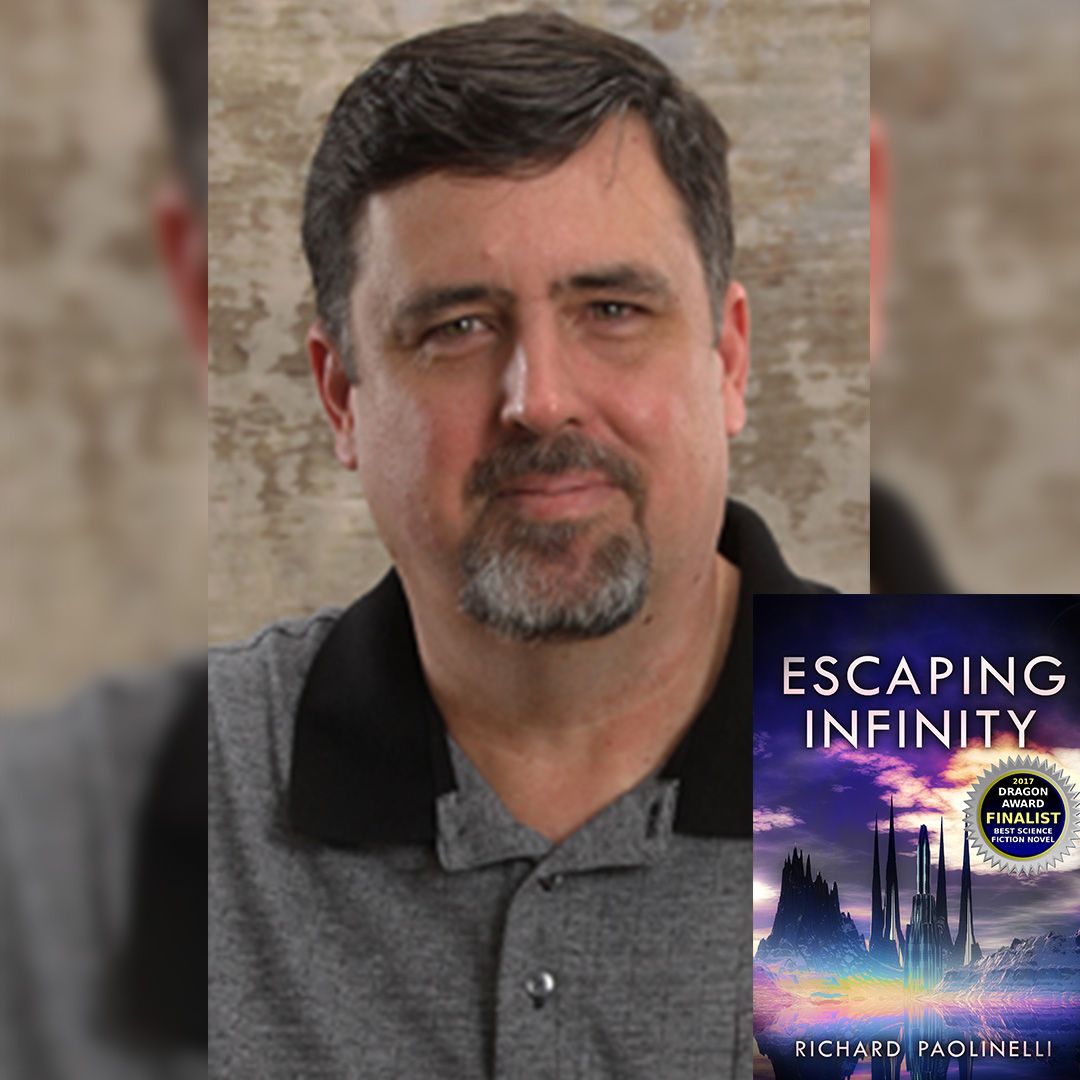 Richard Paolinelli, sci-fi and fantasy author of Escaping Infinity