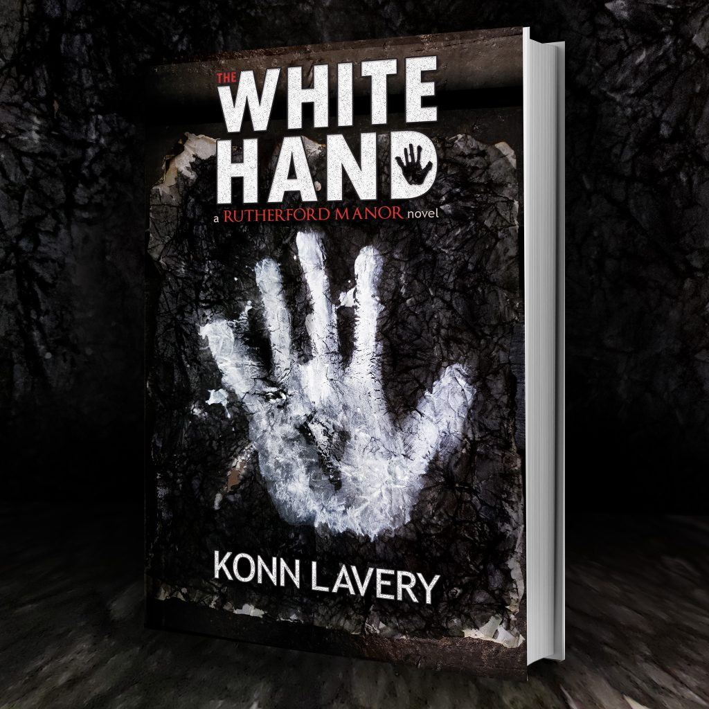 The White Hand, A Rutherford Manor Novel by Konn Lavery