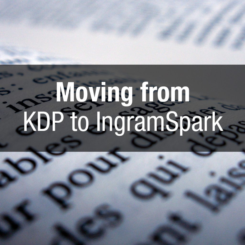 Moving from KDP to IngramSpark