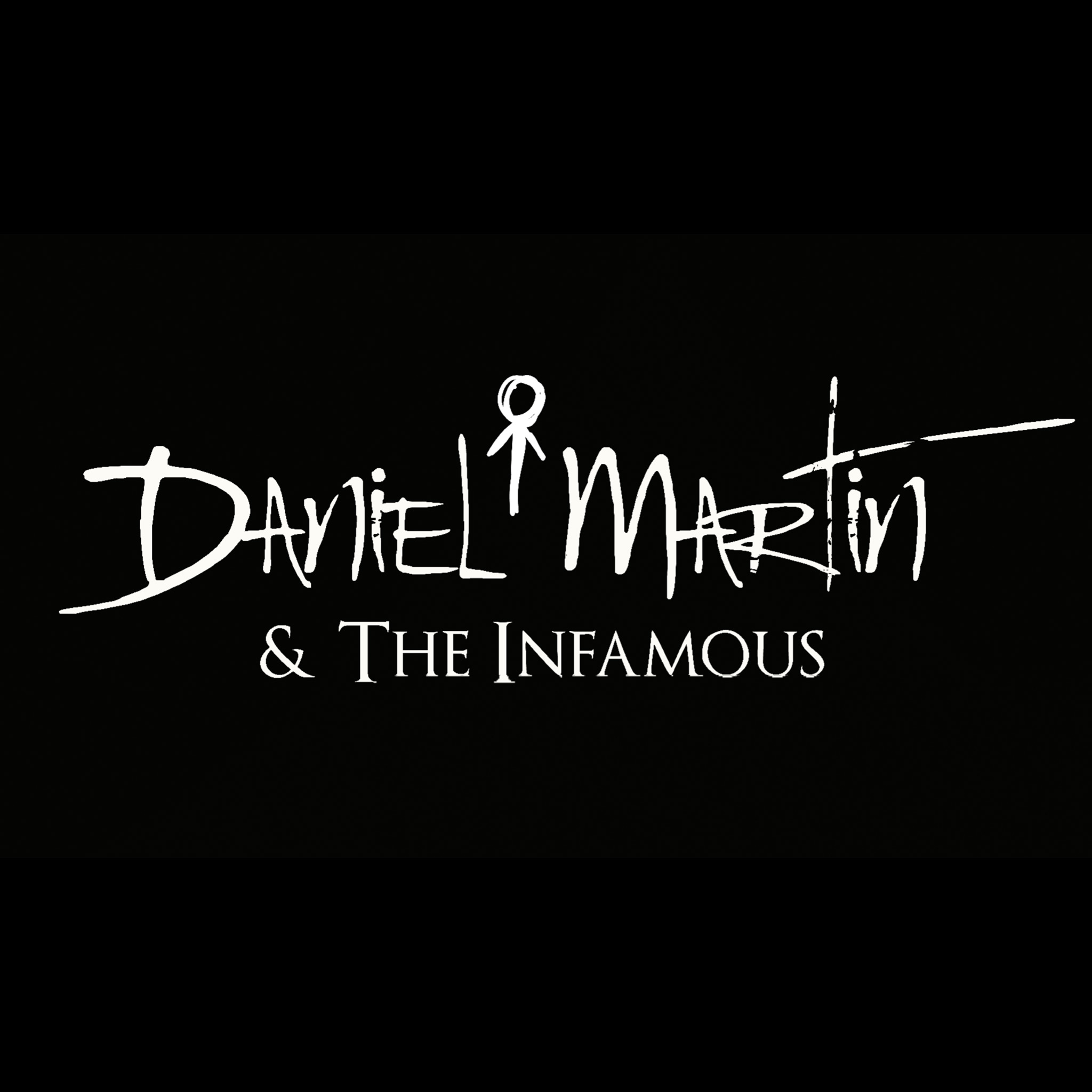 A Celebration of Madness – Daniel Martin and The Infamous IV