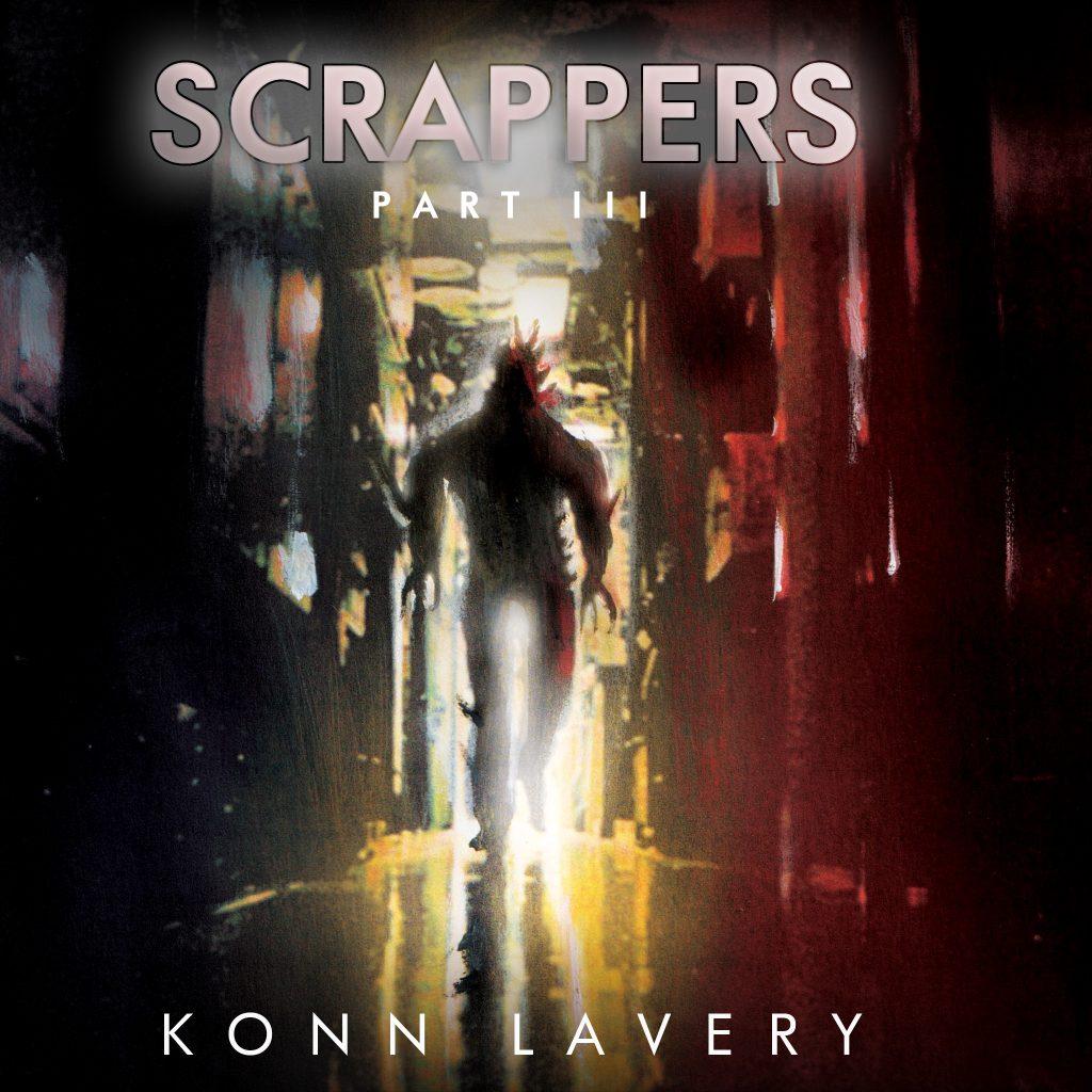 Scrappers Part III by Konn Lavery