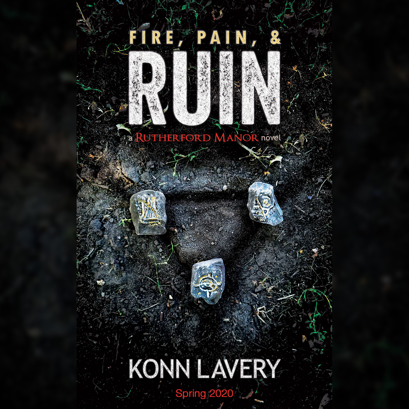 Cover Reveal Fire, Pain, & Ruin