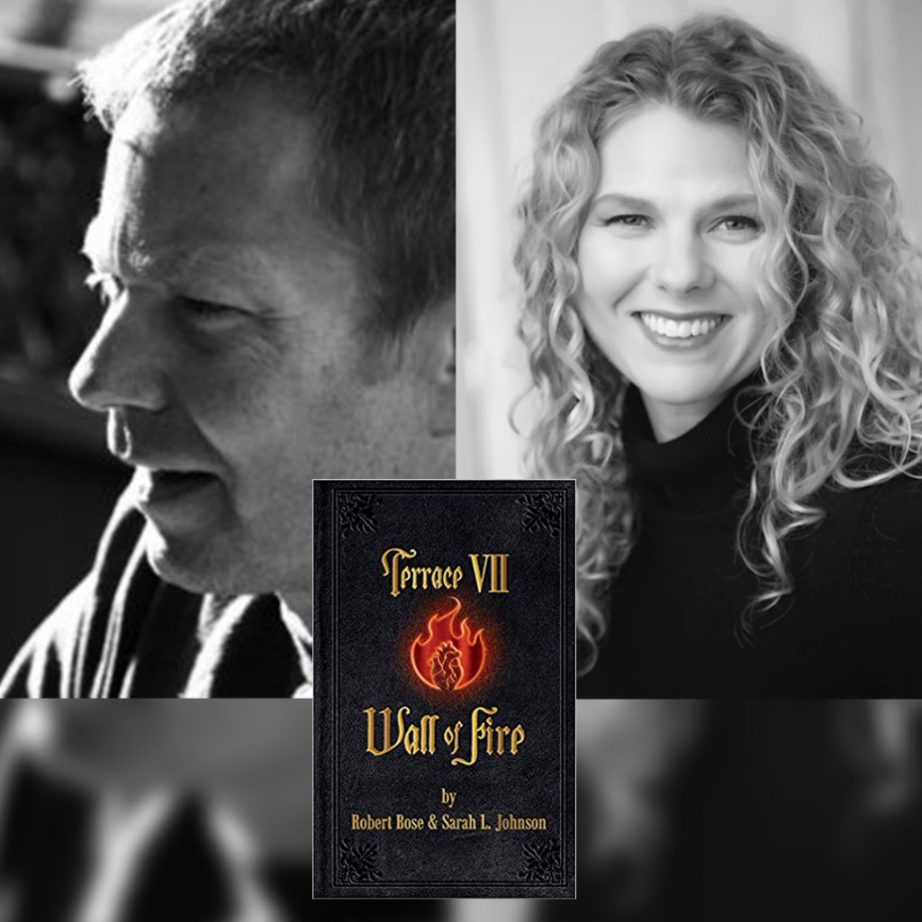 Terrace VII Wall of Fire, a twisted anthology by Calgary Authors Sarah L. Johnson & Robert Bose