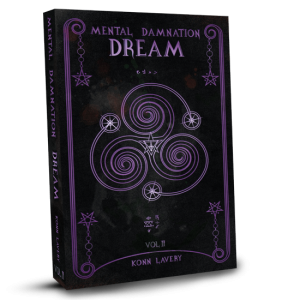 Dream: Part 2 of Mental Damnation by Konn Lavery