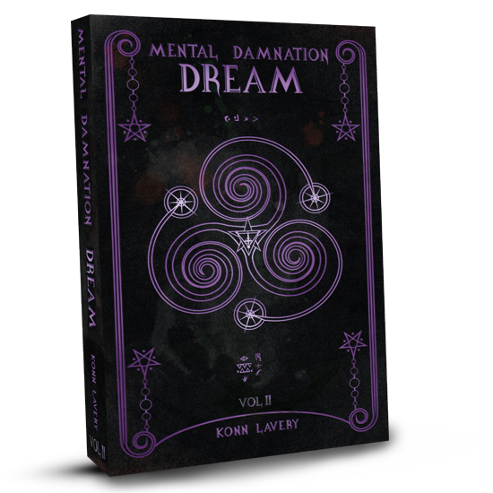 Dream: Part 2 of Mental Damnation by Konn Lavery