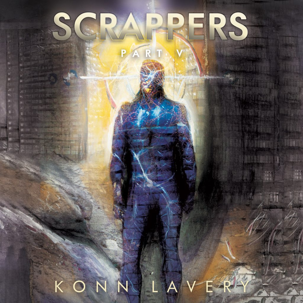 Scrappers Part V by Konn Lavery