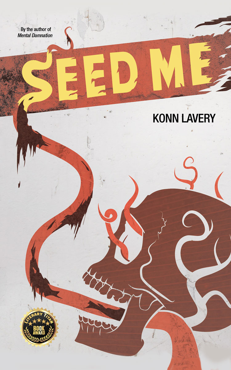 Seed Me by Konn Lavery Edmonton Horror