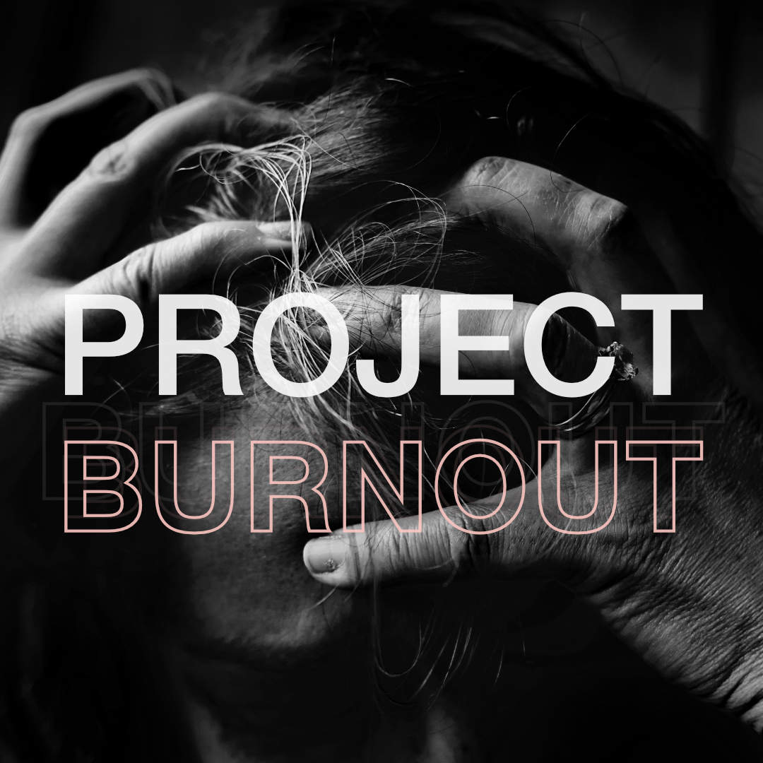 Handling Project Burnout