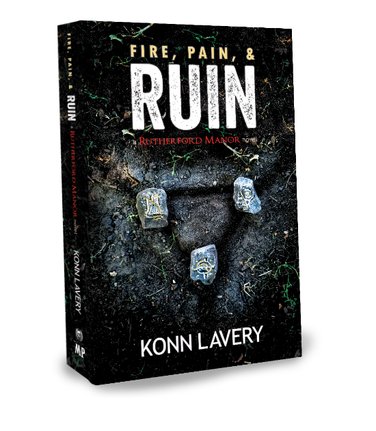Fire, Pain, & Ruin A Rutherford Manor Novel