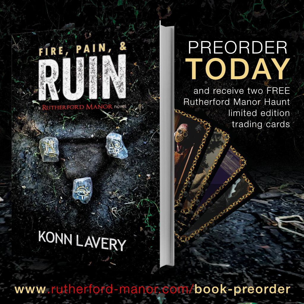 Fire, Pain, & Ruin Preorder Konn Lavery