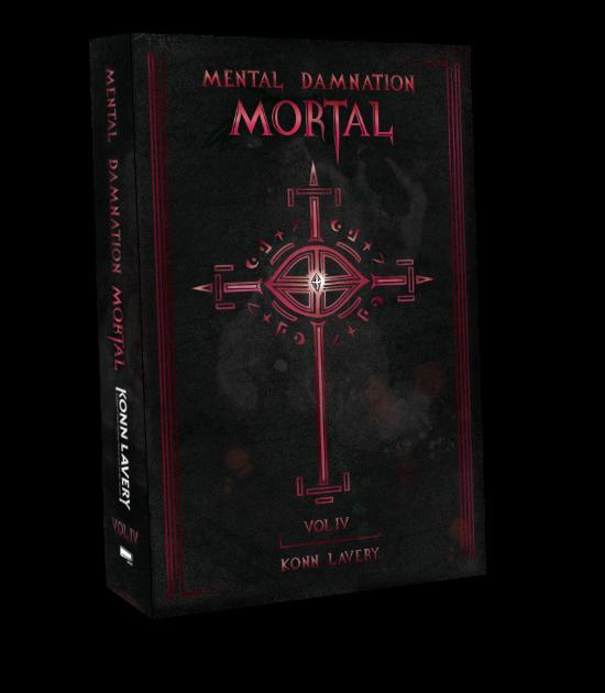 Mortal: Part IV of Mental Damnation by Konn Lavery