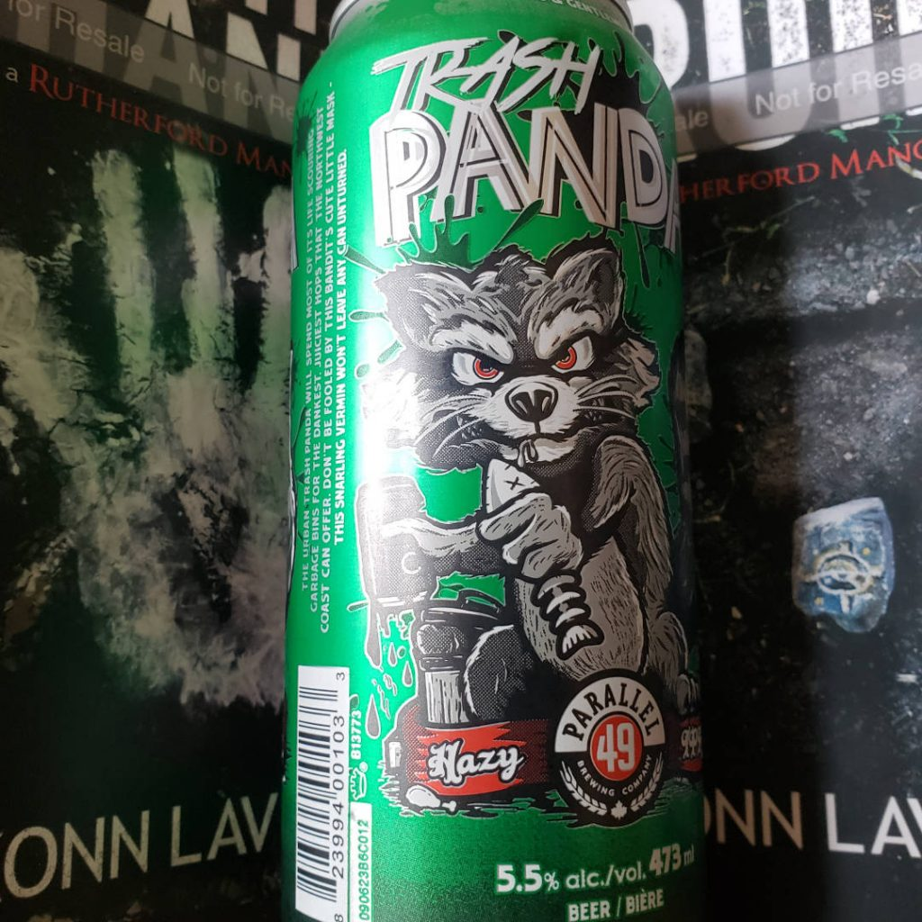 Self-Isolation Adventures. Unprocessed Thoughts April 2020. Beer Note: Parallel 49 Trash Panda
