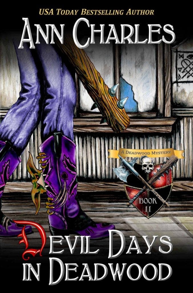 Devil Days in Deadwood by Ann Charles
