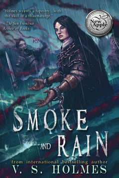 Smoke Rain Reforged Series by V. S. Holmes