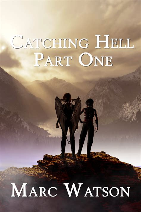 Catching Hell by Marc Watson