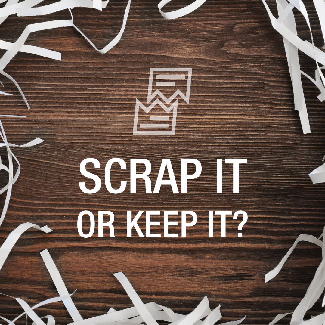 Your Manuscript – Scrap It or Keep It?