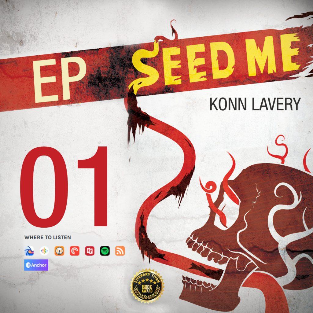 Seed Me Horror Novel Podcast