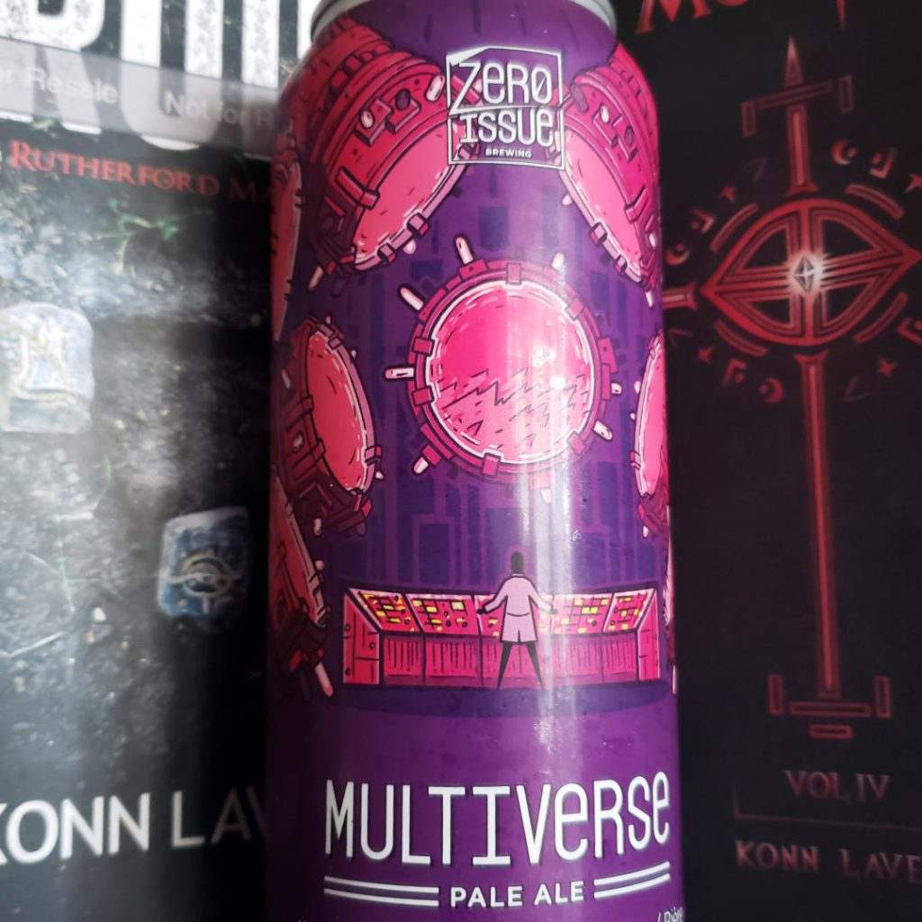Unprocessed Thoughts October 2020: Beer Note: Zero Issue Multiverse Pale Ale
