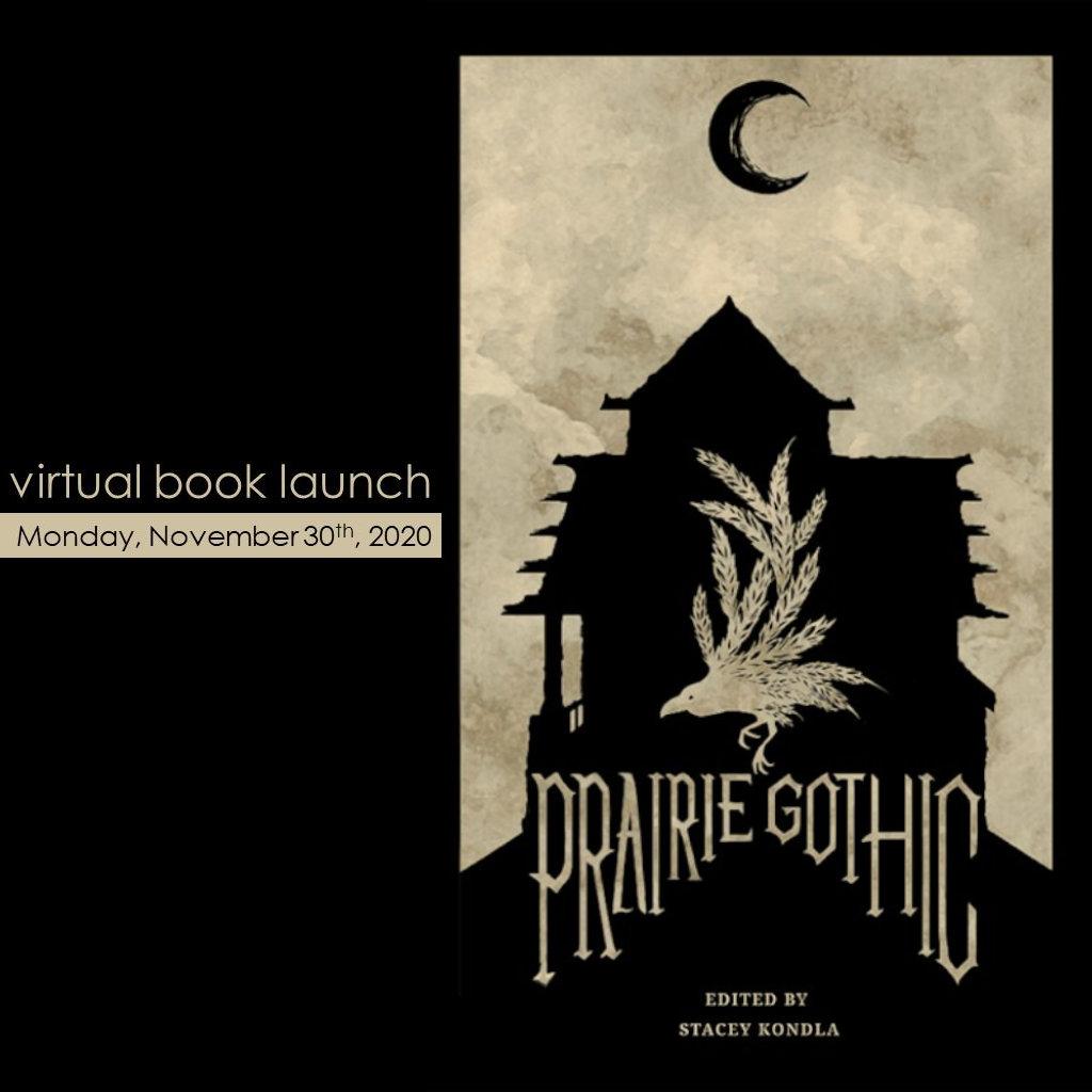 Prairie Gothic Anthology – Book Launch!