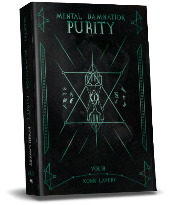 Purity Part 3 of Mental Damnation by Konn Lavery