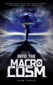 Into the Macrocosm by Konn Lavery