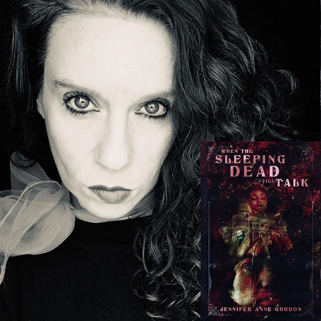 Horror Author Jennifer Anne Gordon's The Hotel series finale, When the Sleeping Dead Still Talk