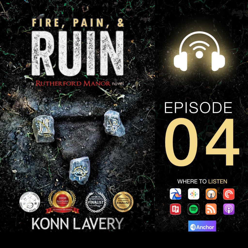Audiobook: Fire, Pain, & Ruin – Episode 04
