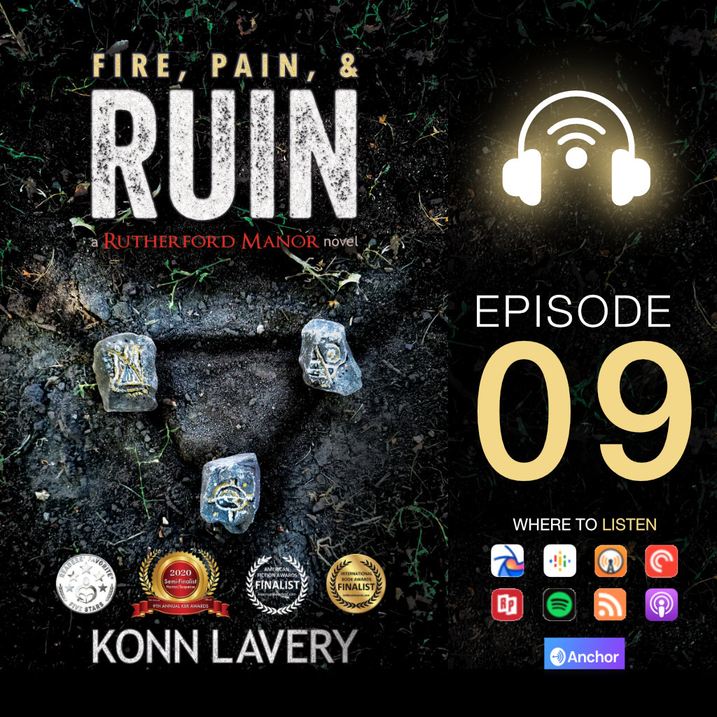Audiobook: Fire, Pain, & Ruin – Episode 09