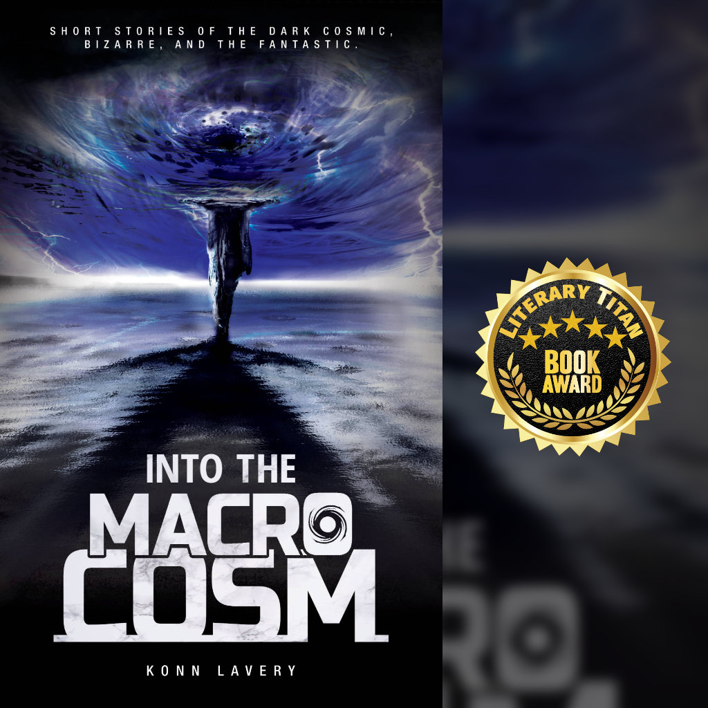 Into the Macrocosm Literary Titan 5 Star Award and Review