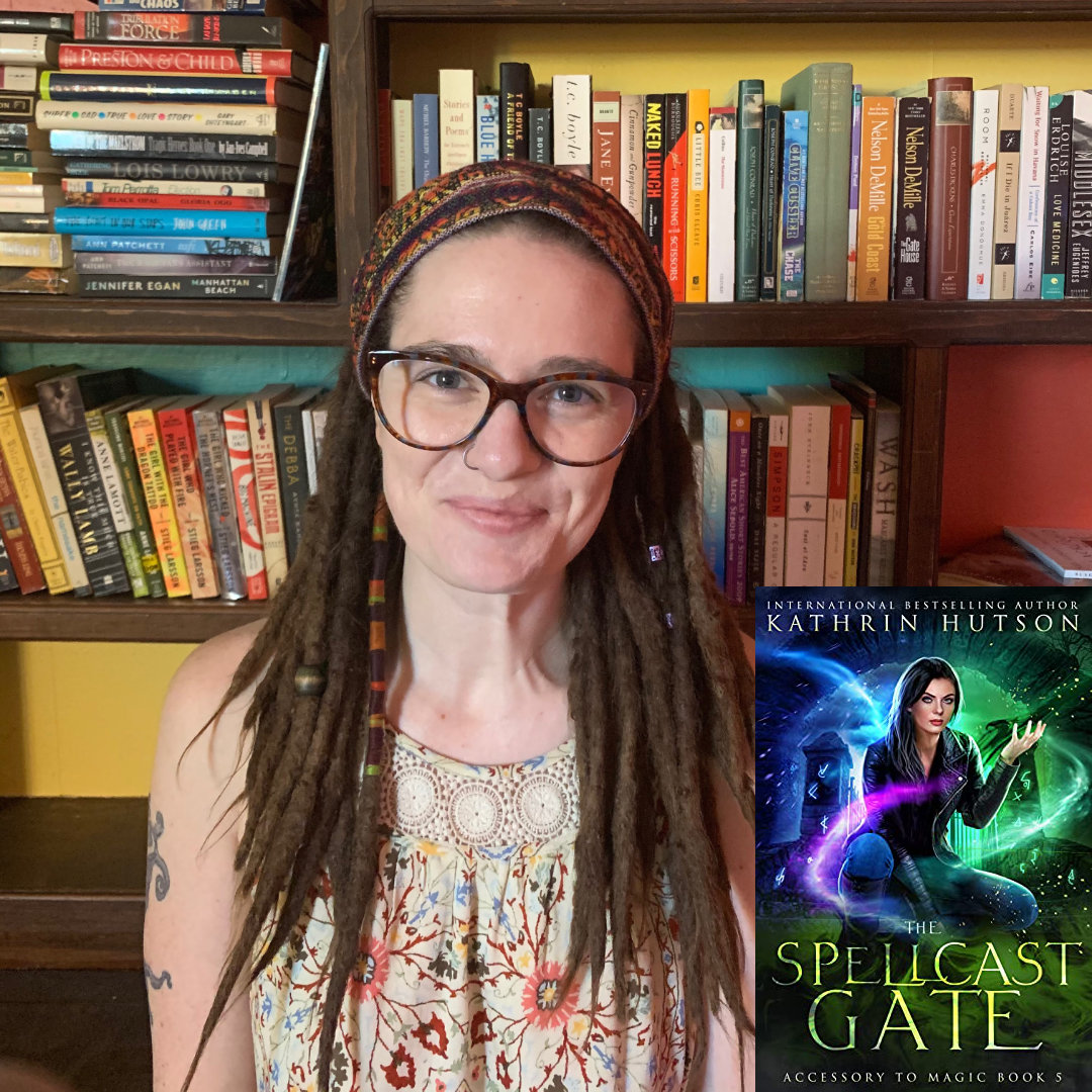 Author Kathrin Hutson's new novel, The Spellcast Gate, Accessory to Magic series