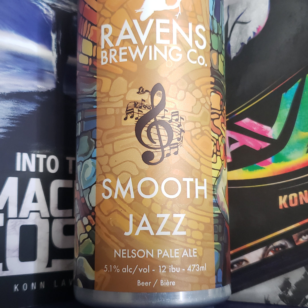 Unprocessed Thoughts May 2021. Beer note: Ravens Brewing Co. Smooth Jazz Neilson Pale Ale. Pump the Brakes!