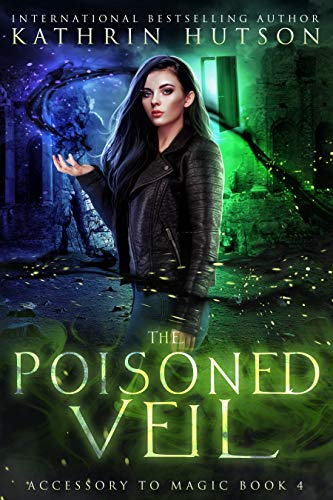 The Poisoned Veil (Accessory to Magic Book 4)