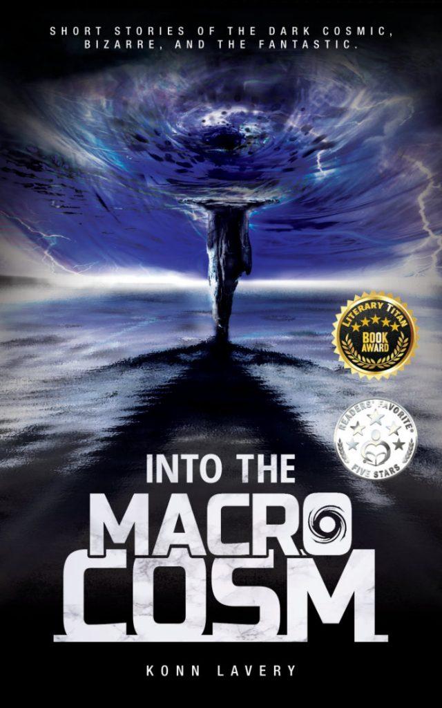 Into the Macrocosm: Konn Lavery
