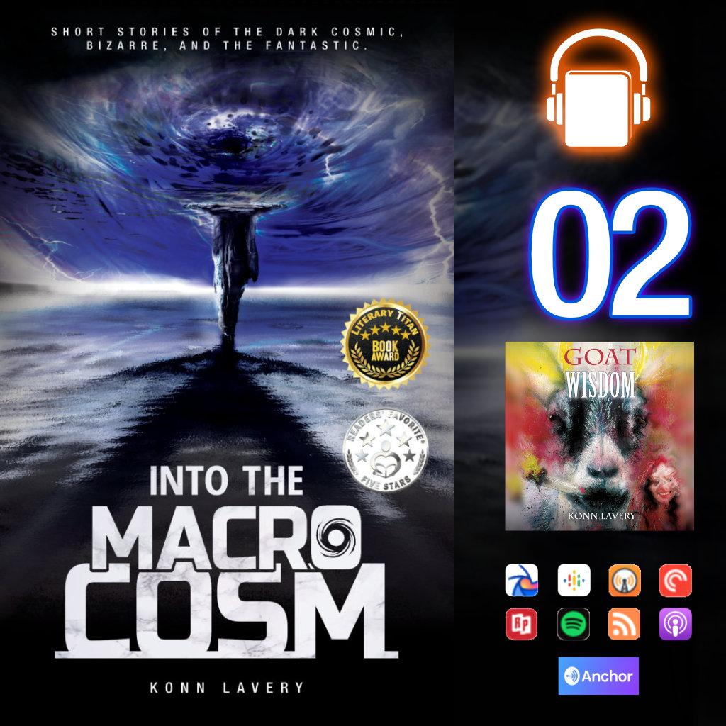 Audiobook: Into the Macrocosm Episode 02
