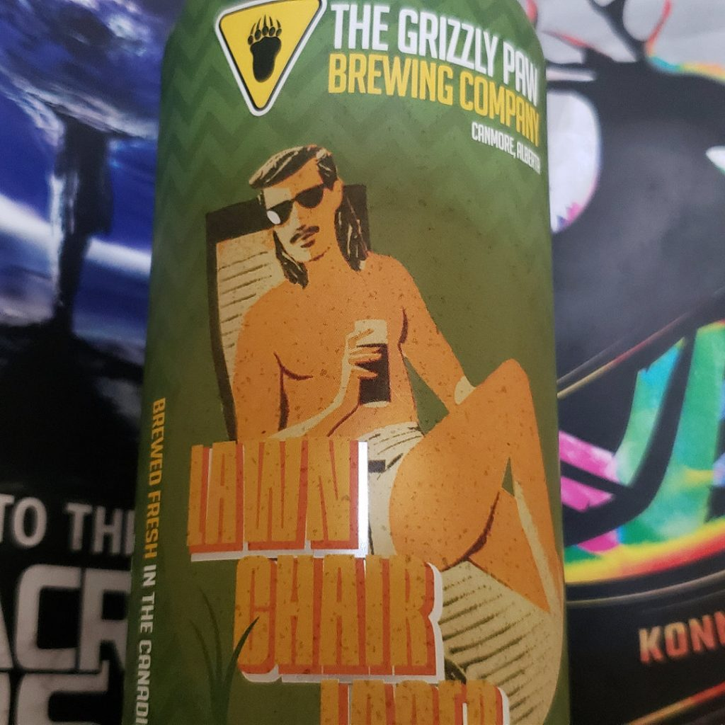 Life Goes On, Unprocessed thoughts June 2021 Beer Note: Grizzly Paw Brewing Company Lawn Chair Lager